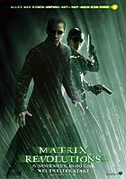 The Matrix Revolutions (R: Andy & Larry Wachowski)