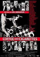 Coffee and Cigarettes (R: Jim Jarmusch)