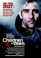 Children of Men (R: Alfonso Cuarón)