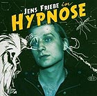 Jens Friebe: In Hypnose