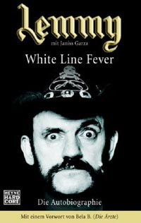 Lemmy (with Janiss Garza), White Line Fever
