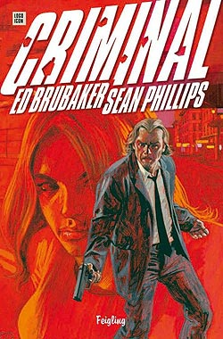 Ed Brubaker, Sean Philips: Criminal Band 1: Feigling