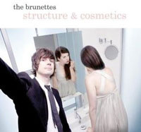 The Brunettes, Structure and Cosmetics