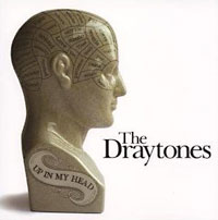 The Draytones: Up in my head