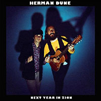 Herman Dune: Next Year in Zion