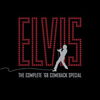 Elvis. The Complete '68 Comeback Special