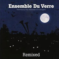 Ensemble du Verre: Sanctuary for Animals Remixed