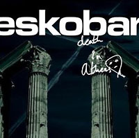 Eskobar: Death in Athens