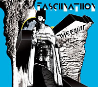 The Faint: Fasciinatiion