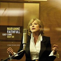 Marianne Faithfull: Easy Come Easy Go