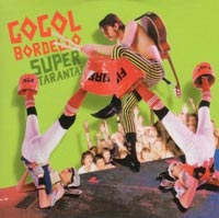 Gogol Bordello, Super Taranta