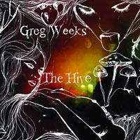 Greg Weeks: The Hive