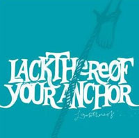 Lackthereof: Your Anchor