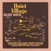 Quiet Village, Silent Movie