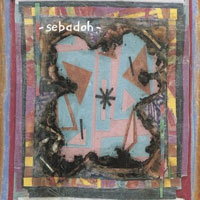 Sebadoh: Bubble and Scrape