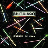 Shitdisco, Kingdom of Fear