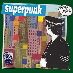 Superpunk: Why Not?