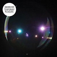 Simian Mobile Disco: Temporary Pleasure