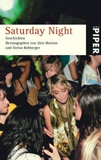 Jörn Morisse, Stefan Rehberger (Hg.): Saturday Night. Geschichten