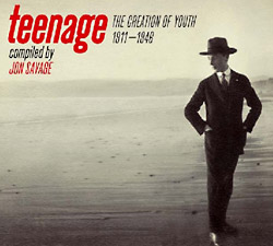 Jon Savage: Teenage