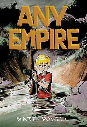 Nate Powell: Any Empire