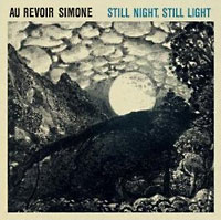 Au Revoir Simone: Still Night, Still Light