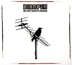 BirdPen: On/Off/Safety/Danger