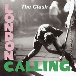 The Clash: London Calling 30 Years Anniversary Edition