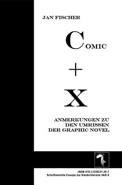 Jan Fischer: Comic plus X