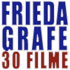 Frieda Grafe – 30 Filme