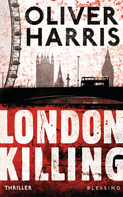 Oliver Harris: London Killing