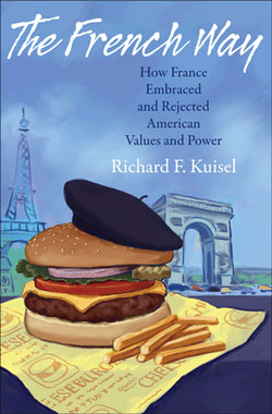 Richard F. Kuisel: The French Way