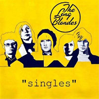 The Long Blondes: Singles