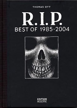 Thomas Ott: R.I.P.<br>Best of 1985-2004