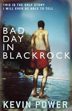 Kevin Power: Bad Day in Blackrock