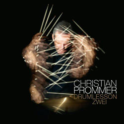 Christian Prommer's Drumlesson II