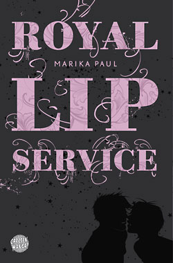 Marika Paul: Royal Lip Service
