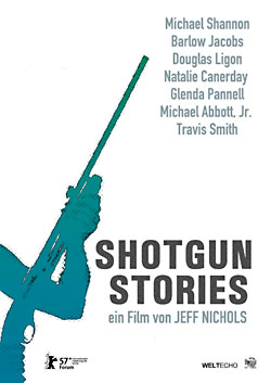 Shotgun Stories (R: Jeff Nichols)
