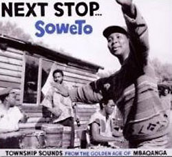 various Artists: Next Stop ... Soweto