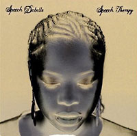 Speech Debelle: Speech Therapy