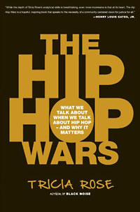 Tricia Rose: The Hip Hop Wars
