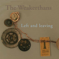 The Weakerthans: Left and Leaving