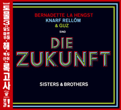 DIE ZUKUNFT: Sisters and Brothers