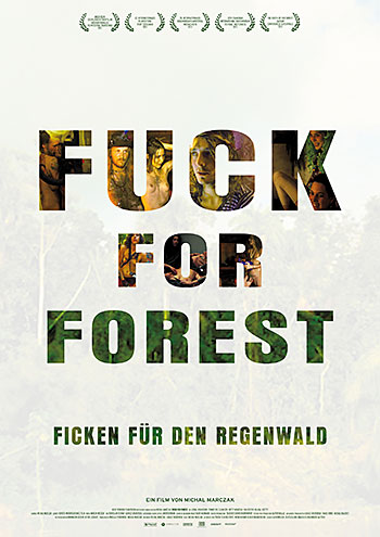 Fuck for Forest (Michal Marczak)