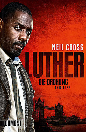 »Luther« von Neil Cross