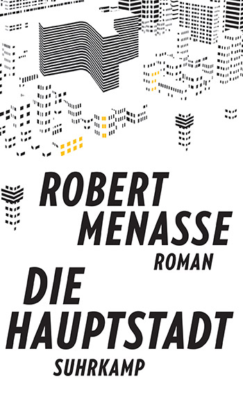 finest selection 4a34f cc1ae Robert Menasses Roman »Die Hauptstadt«