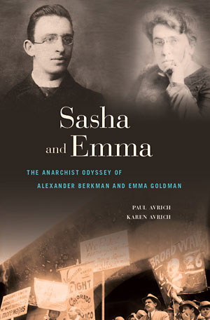 The Anarchist Odyssey of Alexander Berkman and Emma Goldman