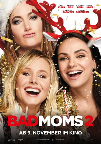 Bad Moms 2 (Jon Lucas & Scott Moore)