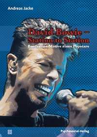 Andreas Jacke: David Bowie - Station to Station