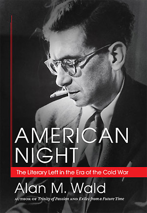 Alan M. Wald. American Night